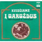 ЕP ПРИГЛАШАЕМ В ГАРГЖДАЙ (Kvieciame i Gargzdus) (1979)