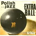 LP Polish Jazz Vol.48 - Extra Ball - Birthday (1976)