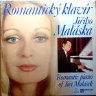 LP Jiri Malasek - Romanticky Klavir Jiriho Malaska (Romantic Piano Of Jiri Malasek) (1974)