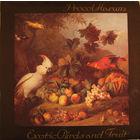 Procol Harum - Exotic Birds And Fruit - LP - 1974