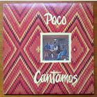 """Poco """"Cantamos"""" LP, 1974"""