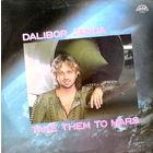 Dalibor Janda - Take Them To The Mars.  Vinyl, LP, Album-1988, Czechoslovakia.