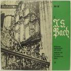 Йохан Себастиан Бах (Johann Sebastian Bach) - Избрани Творби За Орган - 2 (Selected Compositions For Pipe Organ - 2)
