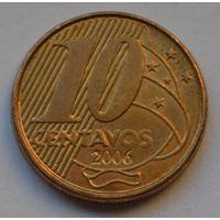 Бразилия 10 сентаво, 2006 г.