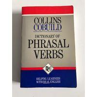 Collins Phrasal Verbs Словарь глаголов с послелогами англо-английский толковый