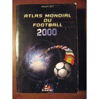 Ежегодник Atlas mondial du football 2000. Франция