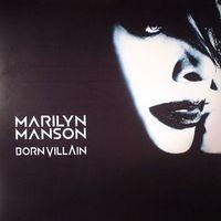 Marilyn Manson -  Born Villain  // 2LP new
