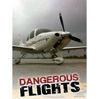 Воздушные дальнобойщики  / Dangerous Flight. 1-ый сезон полностью (8 серий)