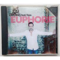 CD-r Alex C. feat. Yass - Euphorie (2008)