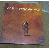Er war Einer von uns - Он был Один из нас. Книга о жизни Иисуса Христа на немецком языке с потрясающими иллюстрациями