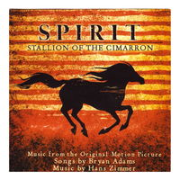 Spirit - Music from OMP by Bryan Adams (2002)