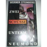 "Steinberg ""Zwai Schusse unterm neumond"" криминальный роман на немецком языке"