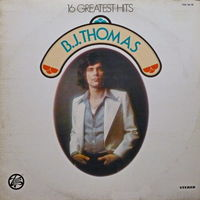 B.J. Thomas, 16 Greatest Hits, LP 1976