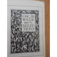 Wilde Oscar (Оскар Уайльд). Selections (Избранное). В 2-х томах. На английском языке