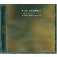 CD Bill Laswell - Version 2 Version: A Dub Transmission (2004) Dub, Downtempo