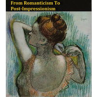 From Romanticism To Post-Impressionism - 1972
