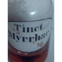 Старинная аптечная бутылка с этикеткой Tinct.Myrrhae.Начало XX-го века.