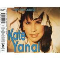 "Kate Yanai ""Cry, Cry Louise"" Single"