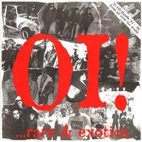 Various Oi! ...Rare & Exotica
