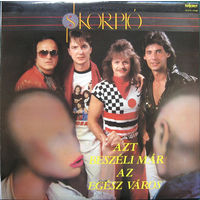Skorpio, Azt Beszeli Mar Az Egesz Varos, LP 1985