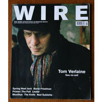 The Wire #266 April 2006 Tom Verlaine