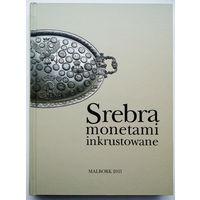Инкрустация серебряными монетами (на польском языке).
