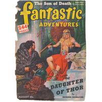 Журнал Fantastic adventures (Фантастические приключения) за август 1944 года повесть Эдмонда Гамильтона Дочь Тора в оригинале