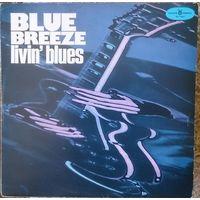 Livin' blues - Blue breeze, LP