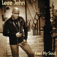 "Leee John ""Feel My Soul"" (Audio CD + DVD), 2005"