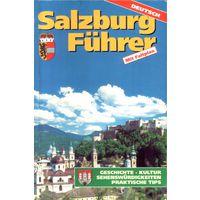 Salzburg Fuehrer. Путеводитель по Зальцбургу на нем. языке. План города 1:5000.