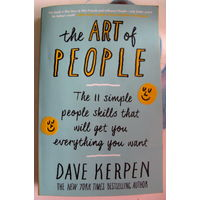 The Art of People: 11 Simple People Skills That Will Get You Everything You Want, на английском языке