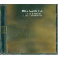 CD Bill Laswell - Version 2 Version: A Dub Transmission (2004) Dub, Downtempo