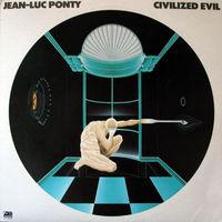 Jean-Luc Ponty, Civilized Evil, LP 1980