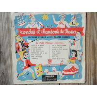 """Пластинка (10"""") - Lucienne Vernay et Les quatre Barbus - Rondes et chansons de France - Philips, France"""