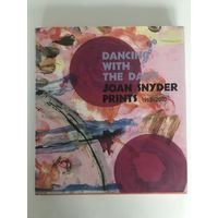 Dancing With The Dark. Joan Snyder Prints 1963-2010