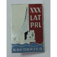 """Значок """"30 lat PRL Rolobrzeg"""" на винту. Алюминий."""