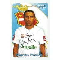 Martin Petras(Treviso, Италия). Живой автограф на большой карточке.