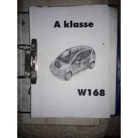Полная инструкция на Мерседес А класс W168