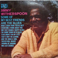 Jimmy Witherspoon, Some Of My Best Friends Are The Blues, LP 1967