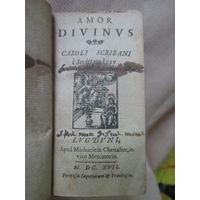 """400 летнее ( 1617 г. ) прижизненное издание, """"Amor Divinus"""" Caroli Scribani"""