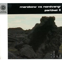 "Merzbow vs Nordvargr ""Partikel II"" Digipak-CD"