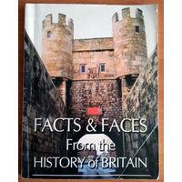 Facts and faces fron the history of Britain. Учебное пособие по английскому языку
