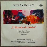 Stravinsky (Стравинский) - Jan Novotny, Karel Krautgartner And His Orchestra, Chamber Harmony / Libor Pesek – L'Histoire Du Soldat / Piano Rag - Music / Ebony Concerto / Ragtime