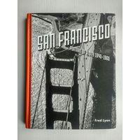 """Fred Lyon. """"San Francisco. Portrait of a city 1940-1960"""""""
