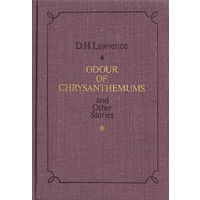 D. Lawrence. Odour of chrysanthemums and other stories.