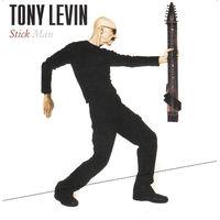 Tony Levin - Stick Man (2007, Audio CD)