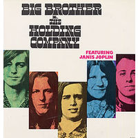 Big Brother & The Holding Company, Featuring Janis Joplin, LP 1967