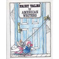 Fairy Tales by American Writers / Американская литературная сказка (на английском языке)