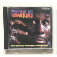 Audio CD, SCREAMIN JAY HAWKINS, MY LITTLE SHOP OF HORRORS 2001