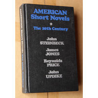 American Short Novels. The 20th Century